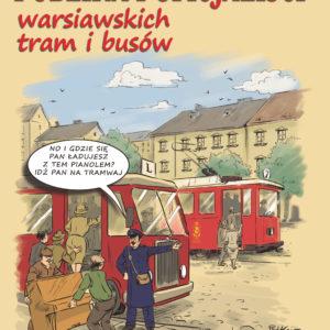 Publika i Oficjaliści warsiawskich tram i busów
